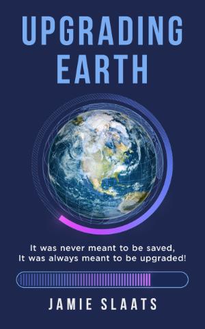 Upgrading Earth